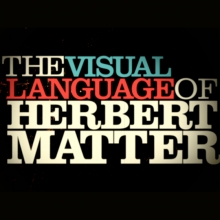 The Visual Language of Herbert Matter - opening titles